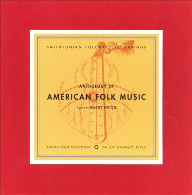 Harry Smith E.D. - Anthology Of American Folk Music